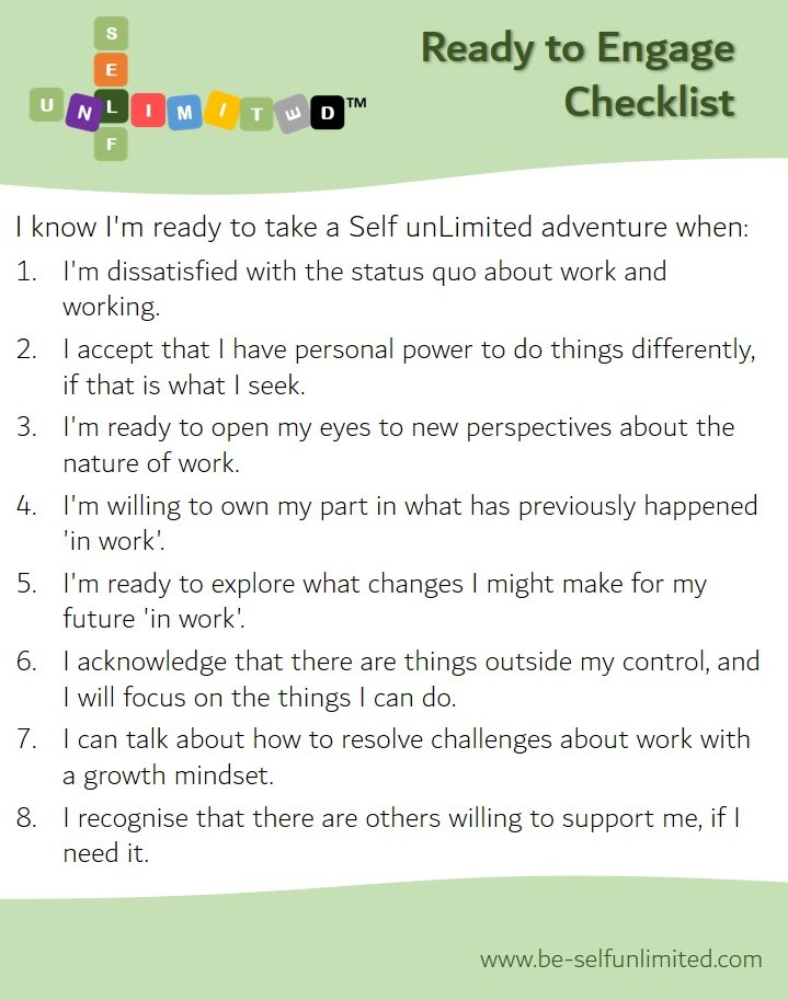 A checklist with 8 items to consider if you are ready to engage in being Self unLimited